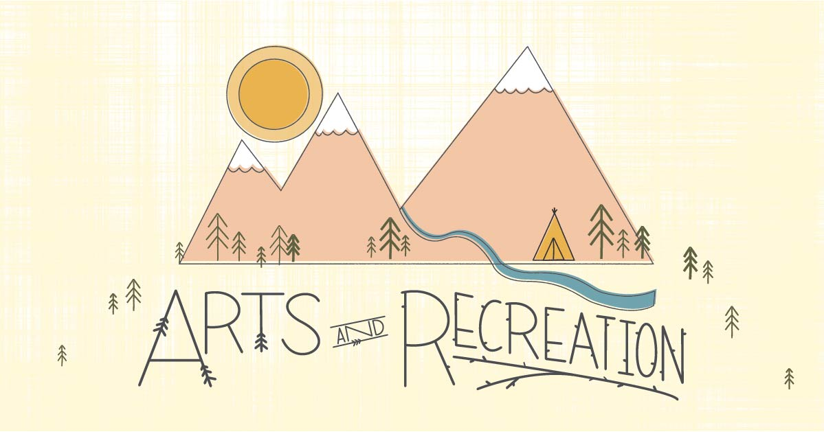 Arts & Recreation: Week 5