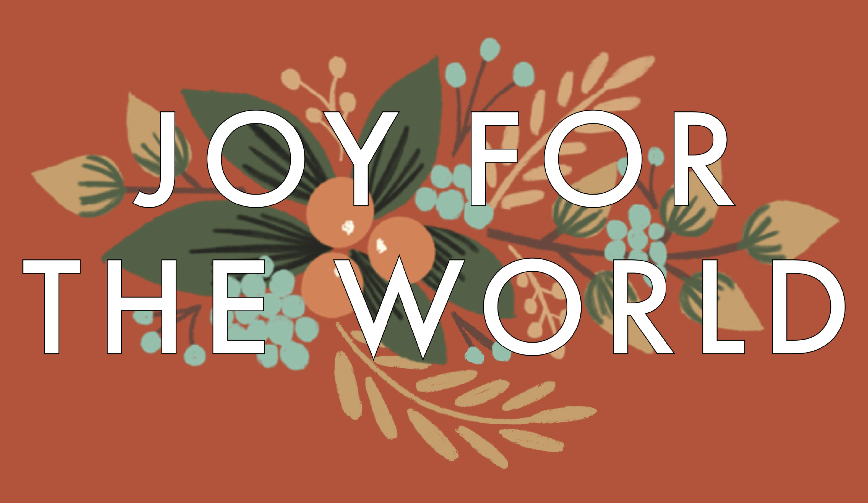 joy for the world week 3