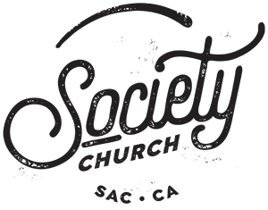 Society Church, Sacramento CA