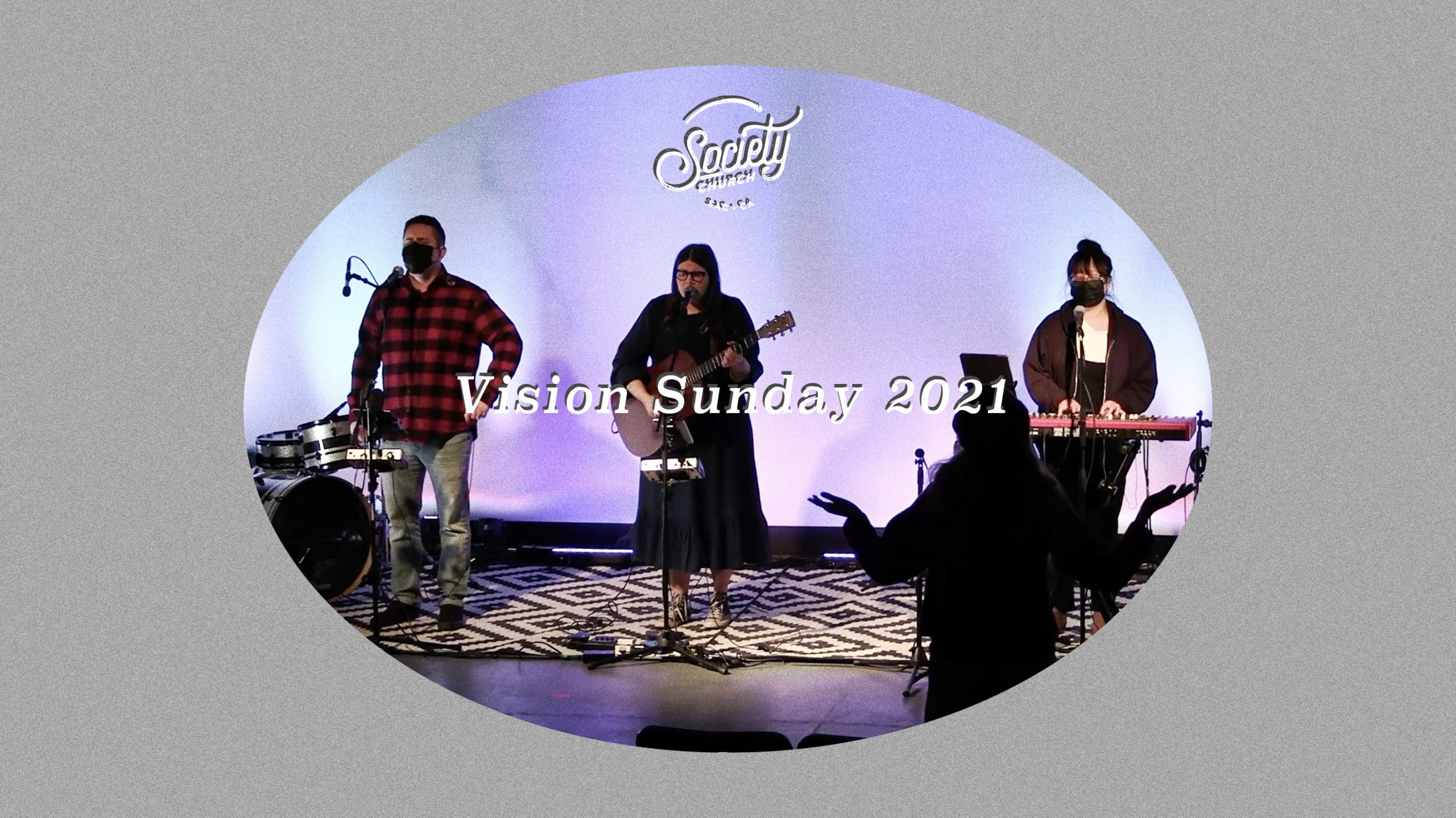 Vision Sunday 2021: A Season of Reunion