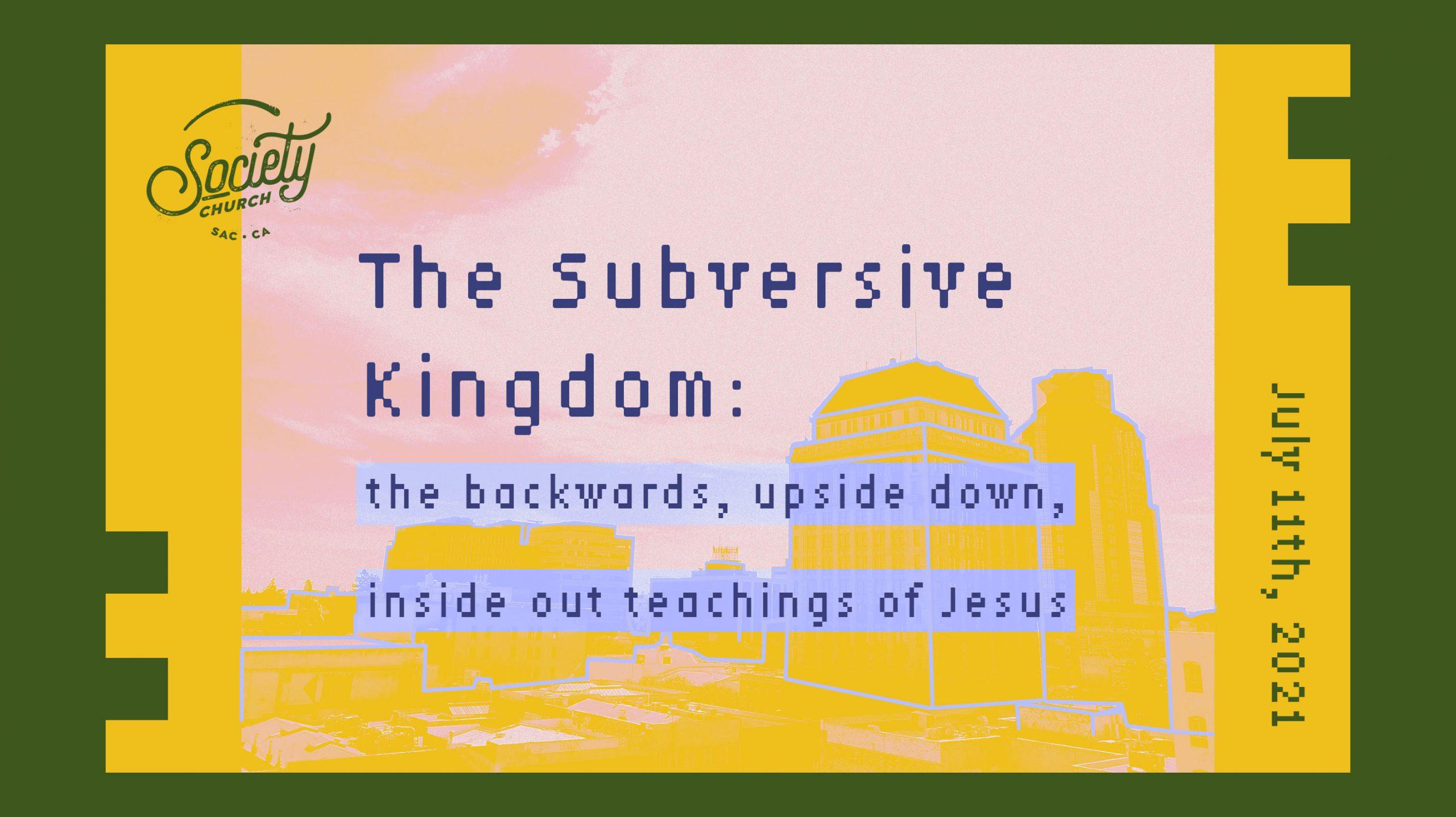 The Subversive Kingdom: Week 3