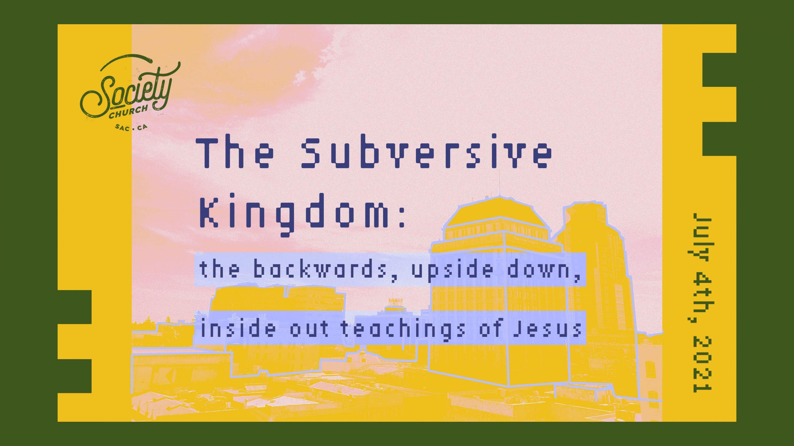The Subversive Kingdom: Week 2
