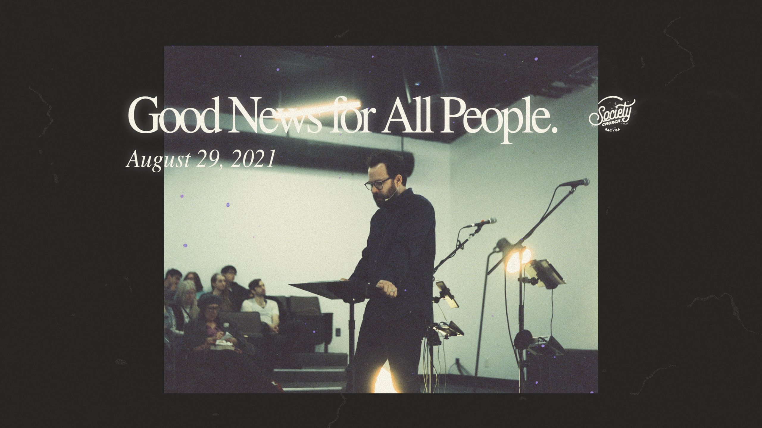 Good News For All People: Part 4