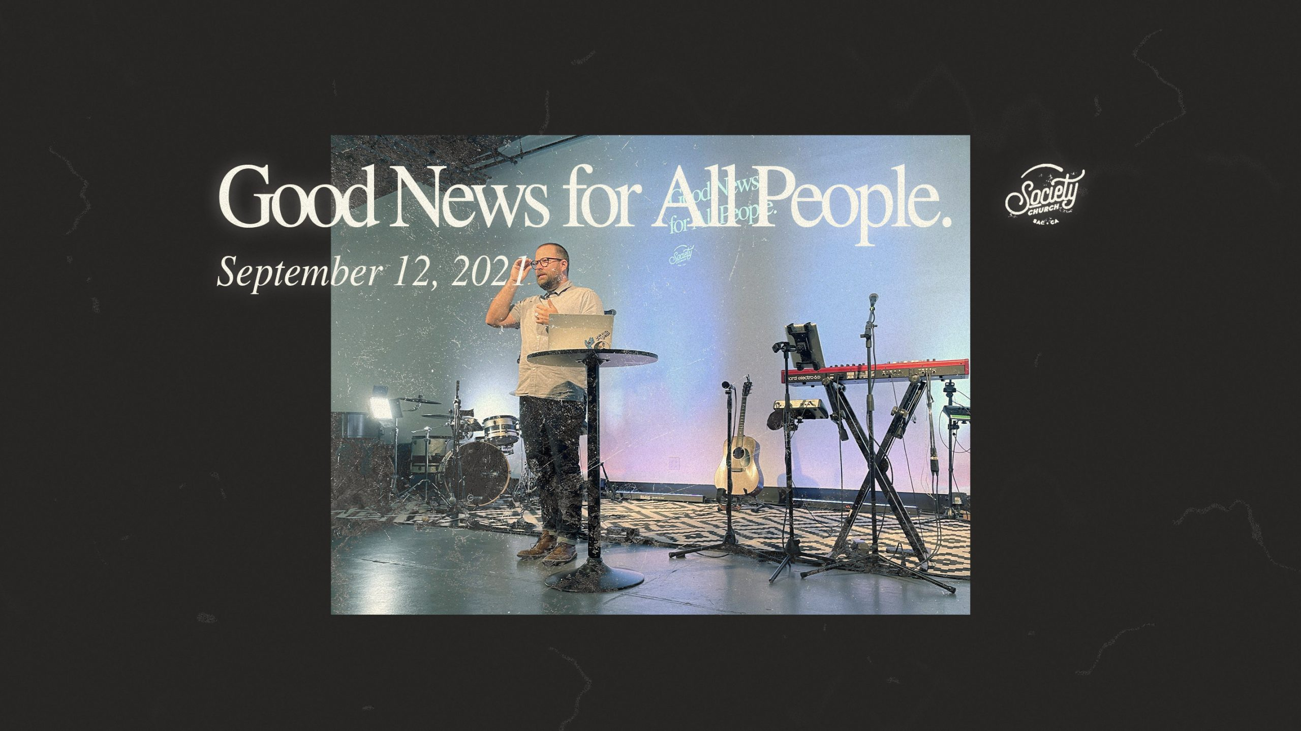 Good News for All People: Part 6