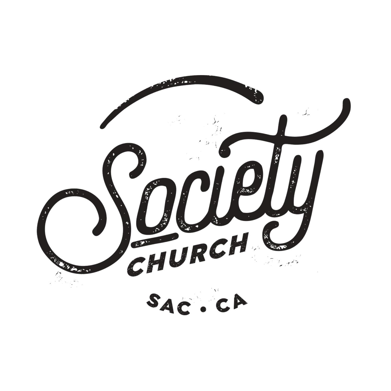Society Church Podcast, Sacramento CA